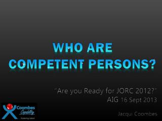 Who are competent Persons?