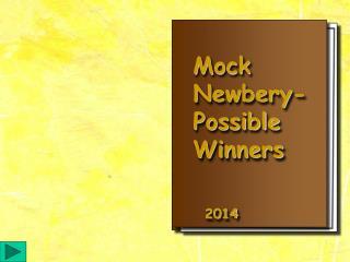 Mock  Newbery- Possible  Winners