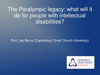 The Paralympic legacy: what will it do for people with intellectual disabilities?