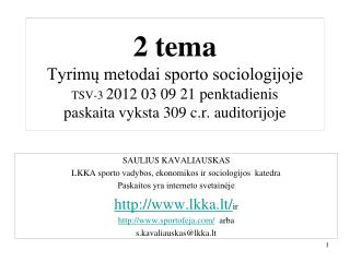 SAULIUS KAVALIAUSKAS LKKA sporto vadybos, ekonomikos ir sociologijos  katedra