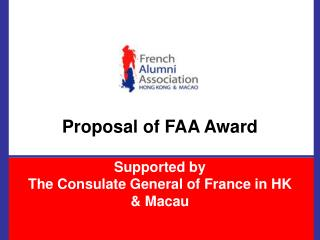 Proposal of FAA Award Supported by  The Consulate General of France in HK & Macau