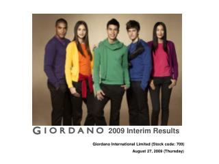 Giordano International Limited (Stock code: 709) August 27, 2009 (Thursday )