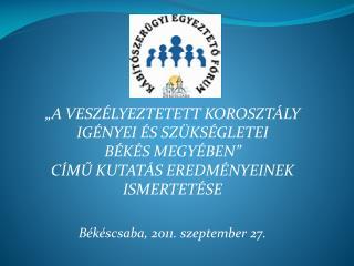 A Békéscsabai KEF tagszervezetei