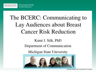 The BCERC: Communicating to Lay Audiences about Breast Cancer Risk Reduction