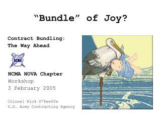 �Bundle� of Joy?