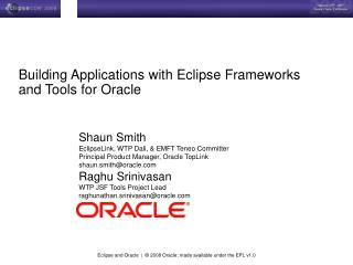 Building Applications with Eclipse Frameworks and Tools for Oracle