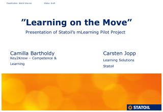 """""""Learning on the Move"""""""