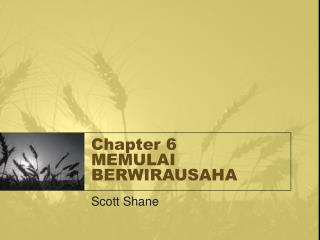 Chapter 6 MEMULAI BERWIRAUSAHA