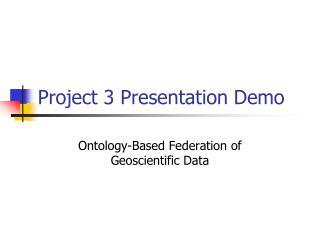 Project 3 Presentation Demo