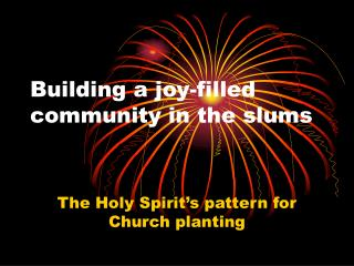 Building a joy-filled community in the slums