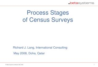 Process Stages of Census Surveys