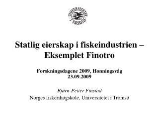 Statlig eierskap i fiskeindustrien – Eksemplet Finotro