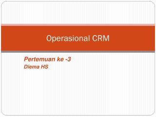 Operasional CRM