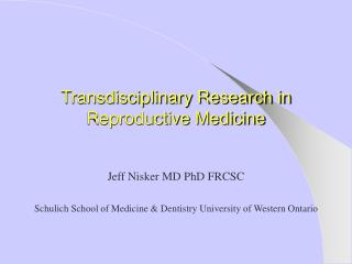 Transdisciplinary Research in Reproductive Medicine