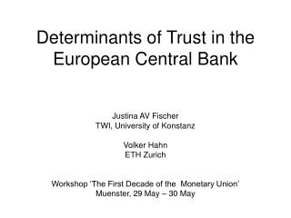 Determinants of Trust in the European Central Bank