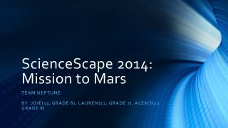 ScienceScape 2014: Mission to Mars