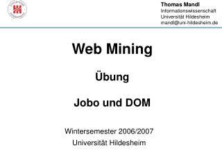 Web Mining Übung  Jobo und DOM