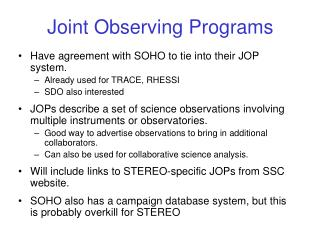 Joint Observing Programs