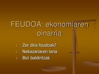FEUDOA: ekonomiaren oinarria