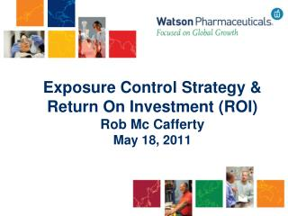 Exposure Control Strategy  Return On Investment ROI  Rob Mc Cafferty May 18, 2011
