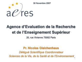 Agence d Evaluation de la Recherche et de l Enseignement Sup rieur  20, rue Vivienne 75002 Paris   Pr. Nicolas Glaichenh