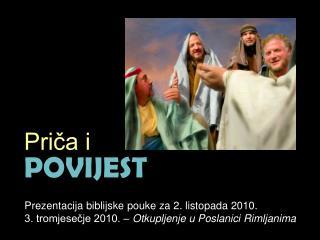 Prezentacija biblijske pouke za  2 . listopada 2010.