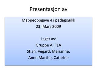 Presentasjon av