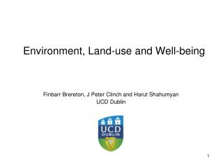 Environment, Land-use and Well-being