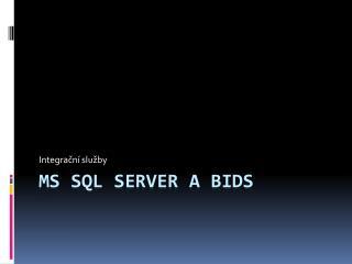 MS SQL Server a BIDS