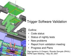Trigger Software Validation