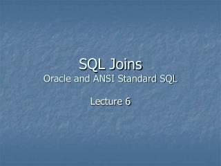 SQL Joins Oracle and ANSI Standard SQL