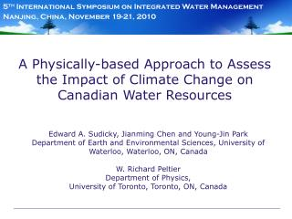 A Physically-based Approach to Assess the Impact of Climate Change on Canadian Water Resources