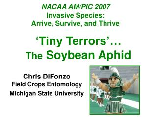 NACAA AM/PIC 2007 Invasive Species:  Arrive, Survive, and Thrive
