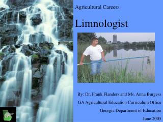 Agricultural Careers Limnologist