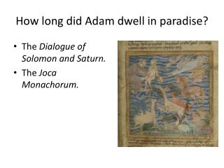 How long did Adam dwell in paradise?