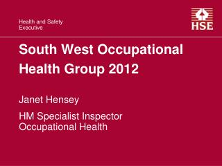 South West Occupational Health Group 2012