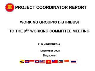 WORKING GROUP#3 DISTRIBUSI TO THE  9 TH  WORKING COMMITTEE MEETING