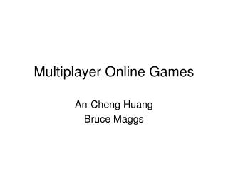 Multiplayer Online Games
