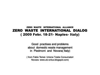 Good  practises and problems about  domestic waste management in  Piedmont  and  Novara( Italy)