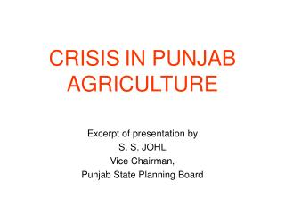 CRISIS IN PUNJAB AGRICULTURE