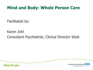 Mind and Body: Whole Person Care