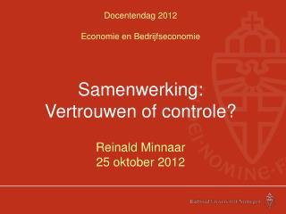 Docentendag 2012 Economie en Bedrijfseconomie
