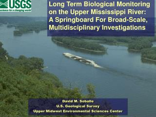 Long Term Biological Monitoring on the Upper Mississippi River:
