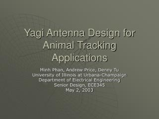Yagi Antenna Design for Animal Tracking Applications