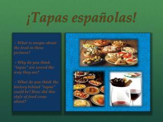 ¡Tapas  españolas !