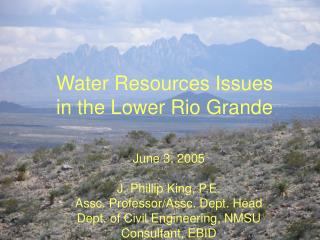 Water Resources Issues in the Lower Rio Grande