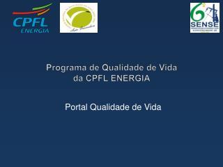 Programa de Qualidade de Vida  da CPFL ENERGIA