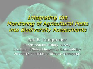 Integrating the  Monitoring of Agricultural Pests  into Biodiversity Assessments
