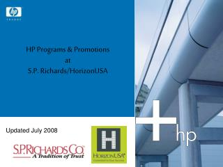 HP Programs & Promotions  at  S.P. Richards/HorizonUSA