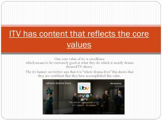 ITV has content that reflects the core values
